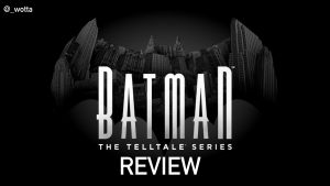 Batman: A Telltale Series: The Complete Series – PS4 | Review