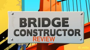 Bridge Constructor – PS4 | Review