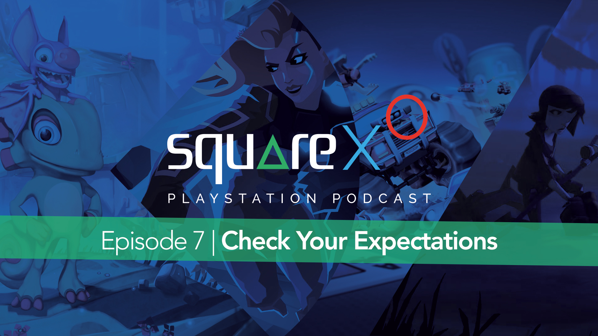 episode 7 check your expectations squarexo episode 7 check your expectations