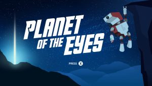 Planet Of The Eyes – PS4 ǀ Review