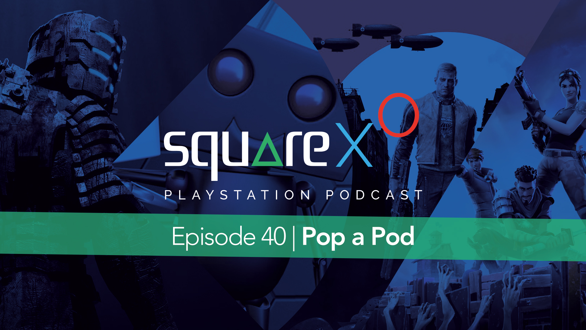 Episode 40 | Pop a Pod