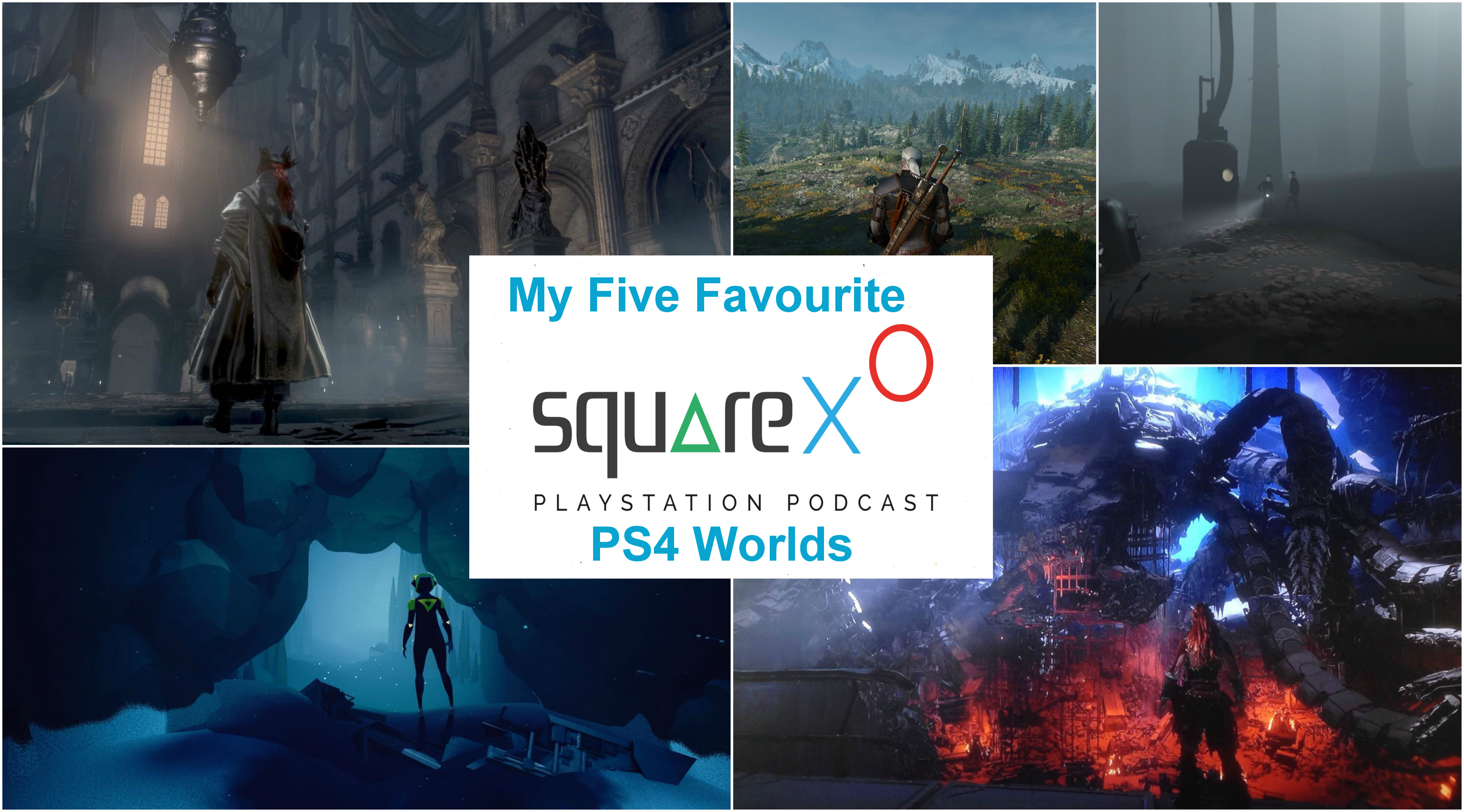 My Five Favourite PS4 Worlds