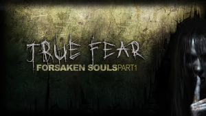 True Fear: Forsaken Souls ~ Part One – PS4 | Review