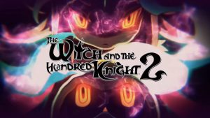 The Witch and the Hundred Knight 2 – PS4 | Review