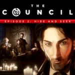 The Council - Episode 2: Hide and Seek
