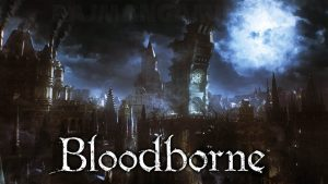 All Bloodborne Locations Ranked | Part One