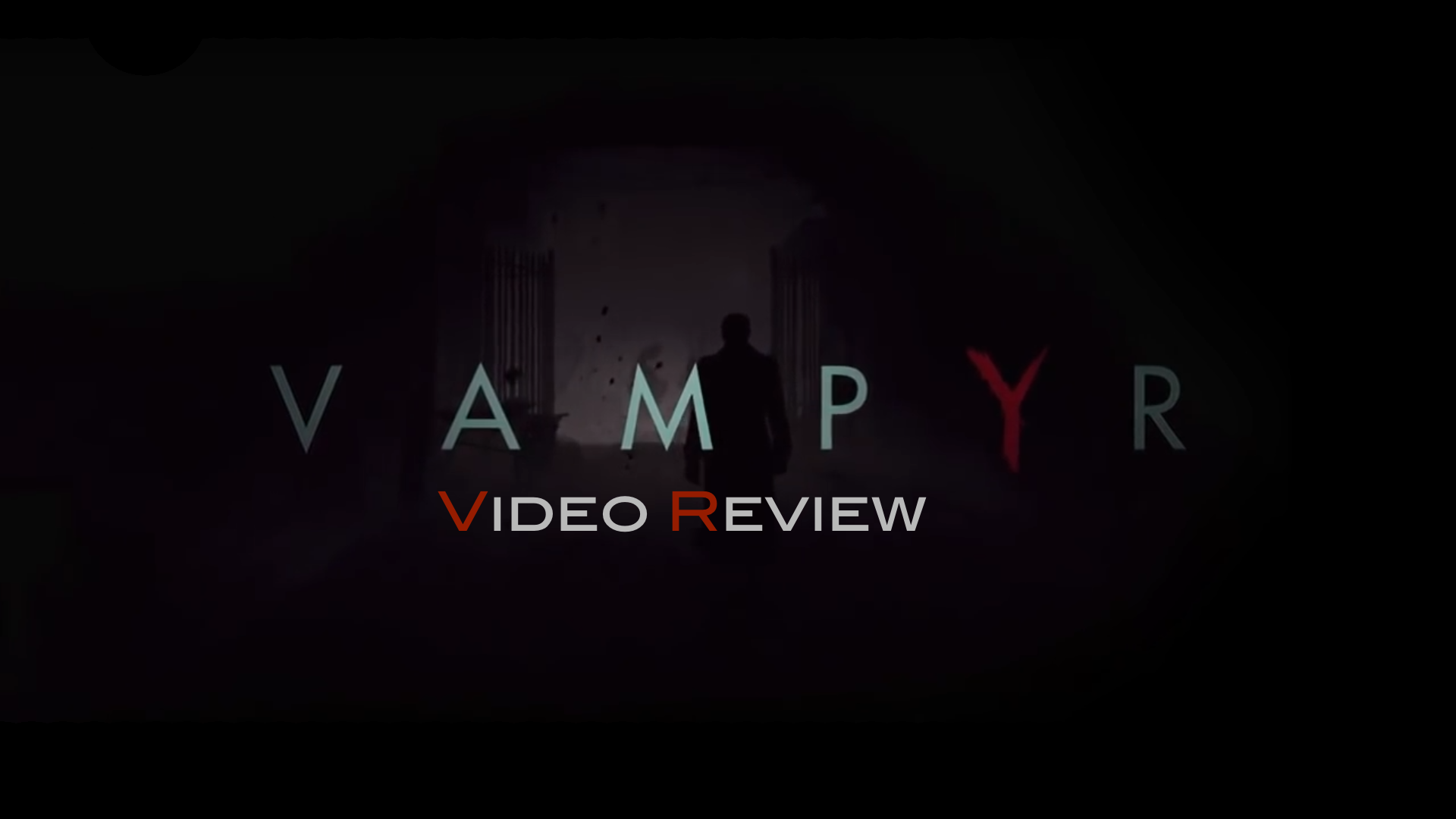 Vampyr – PS4 | Review