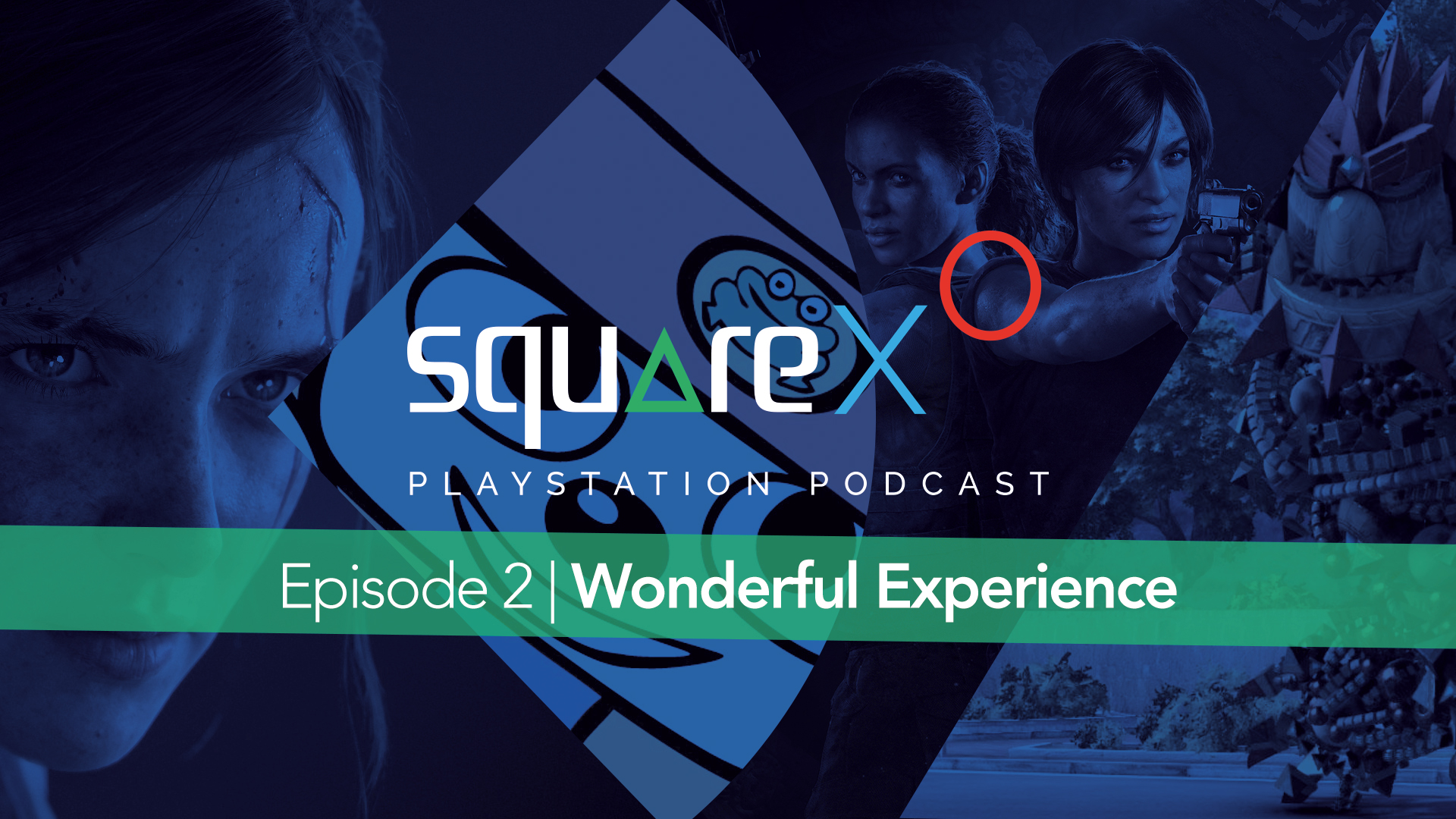 Episode 2 | Wonderful Experience