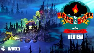 The Flame In The Flood: Complete Edition – PS4 | Review