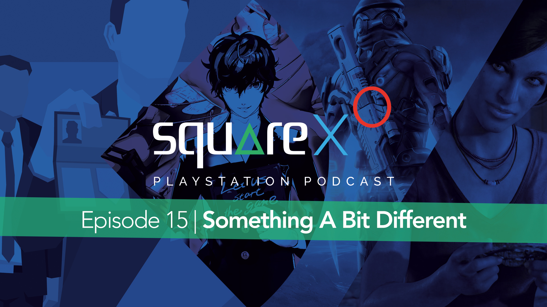 Episode 15 | Something A Bit Different