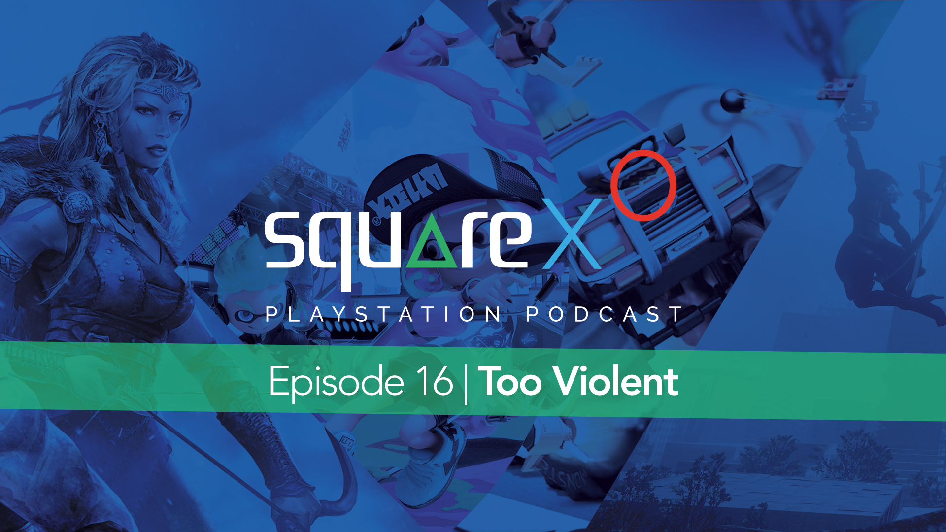 Episode 16 | Too Violent