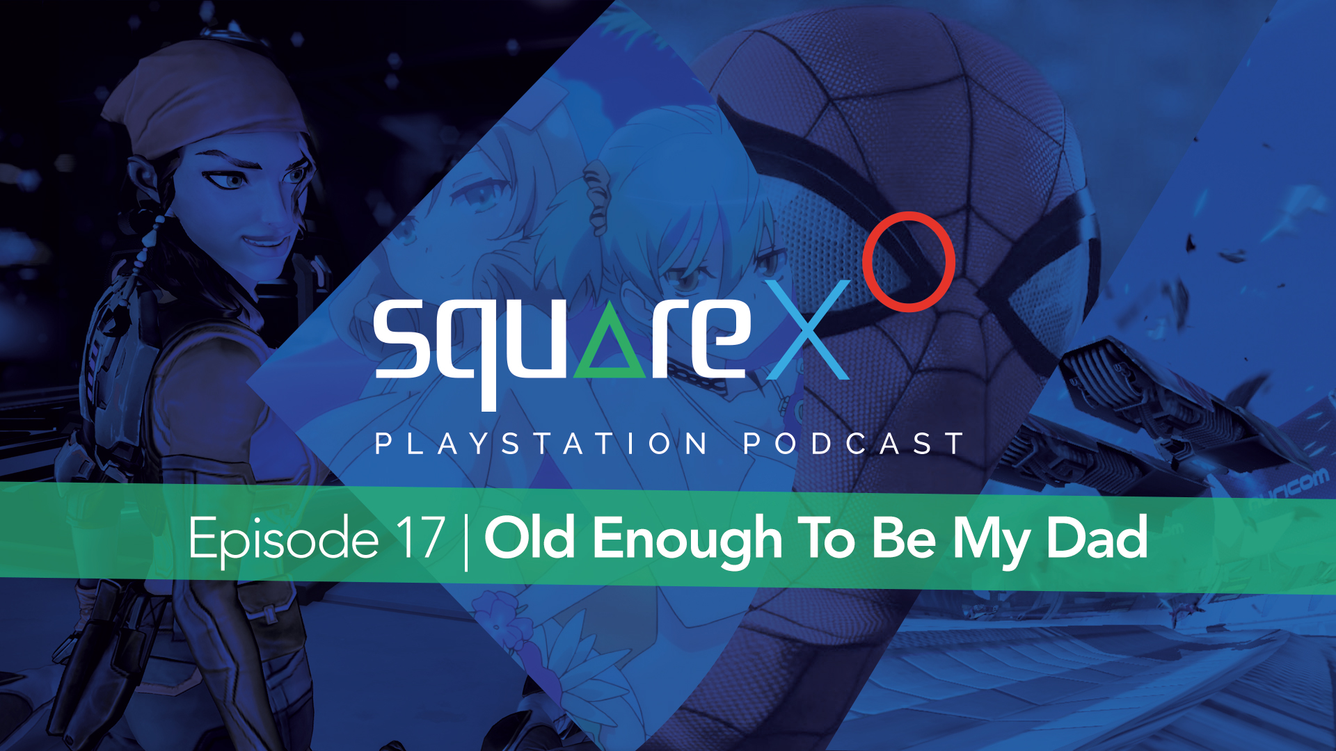 Episode 17 | Old Enough To Be My Dad