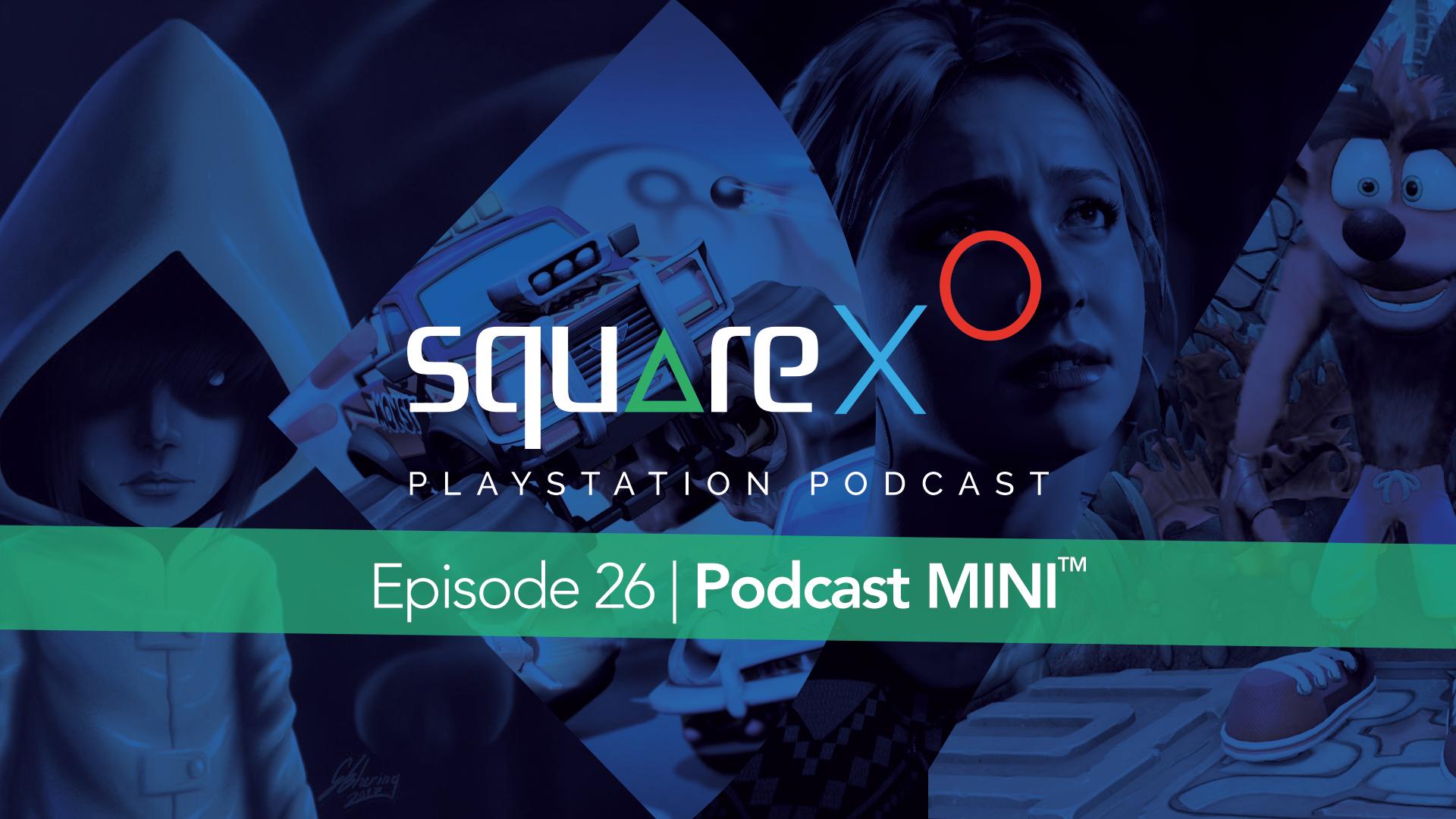 Episode 26 | Podcast Mini