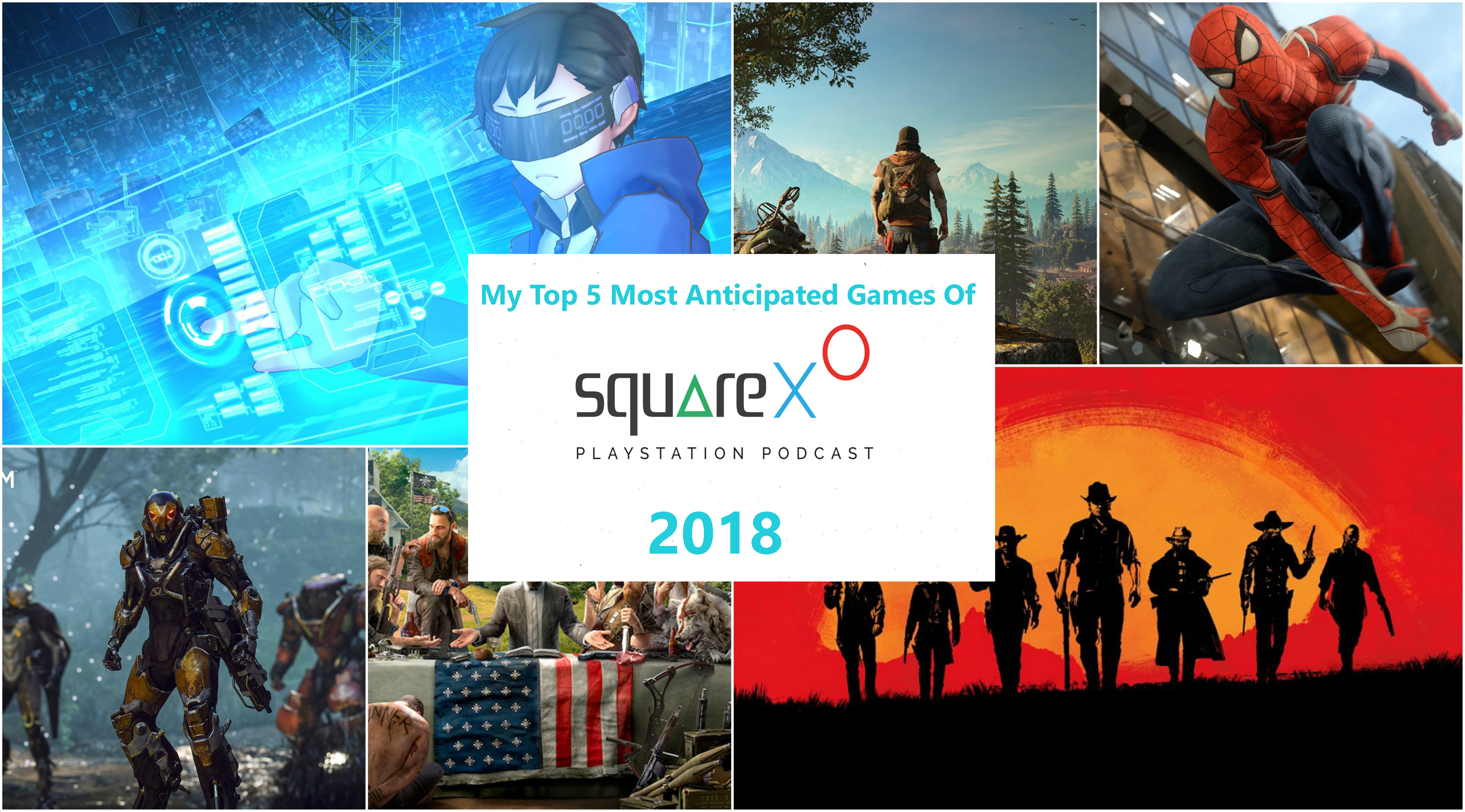 My Top 5 Most Anticipated Games Of 2018