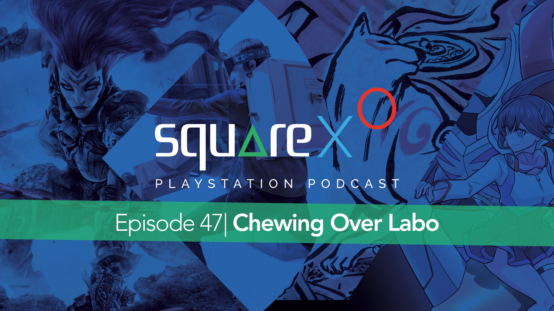 Episode 47 | Chewing Over Labo