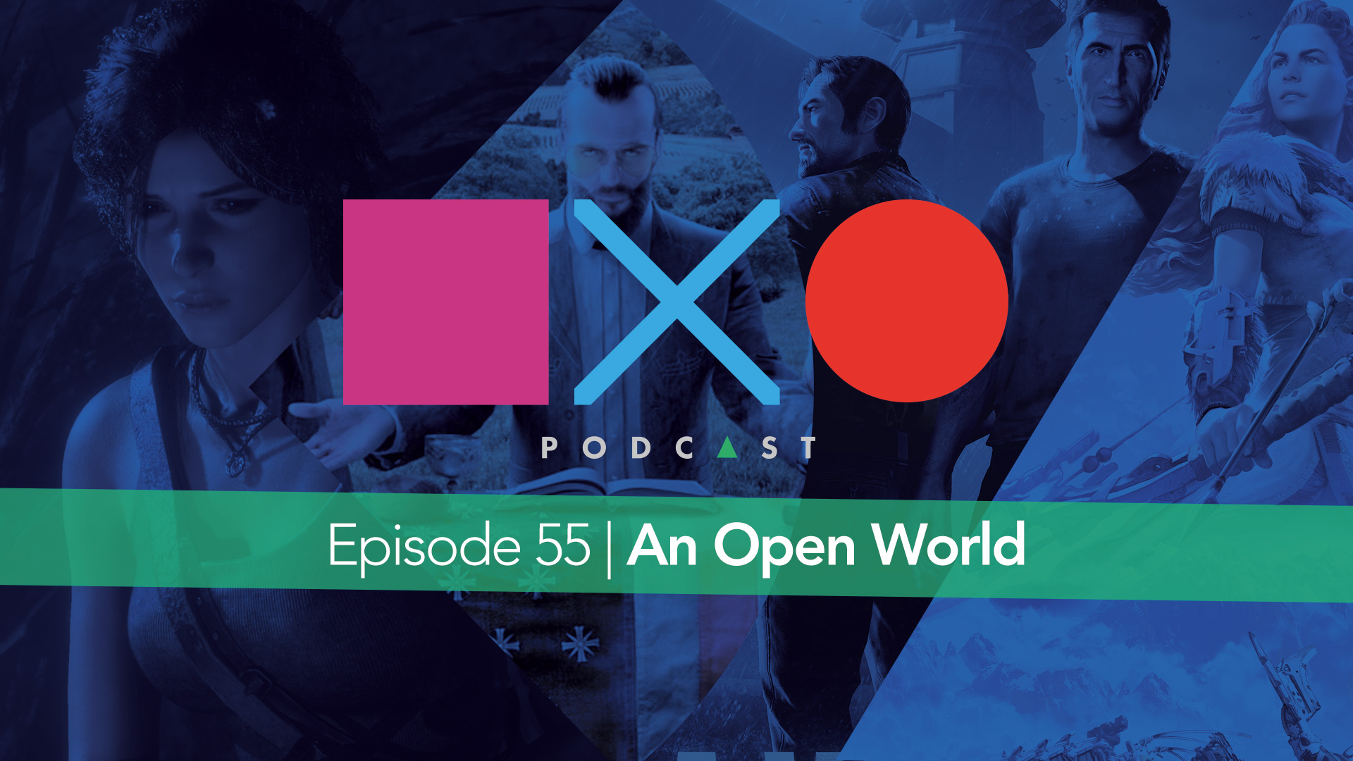 Episode 55 | An Open World
