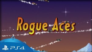 Rogue Aces – PS4/PS Vita | Review