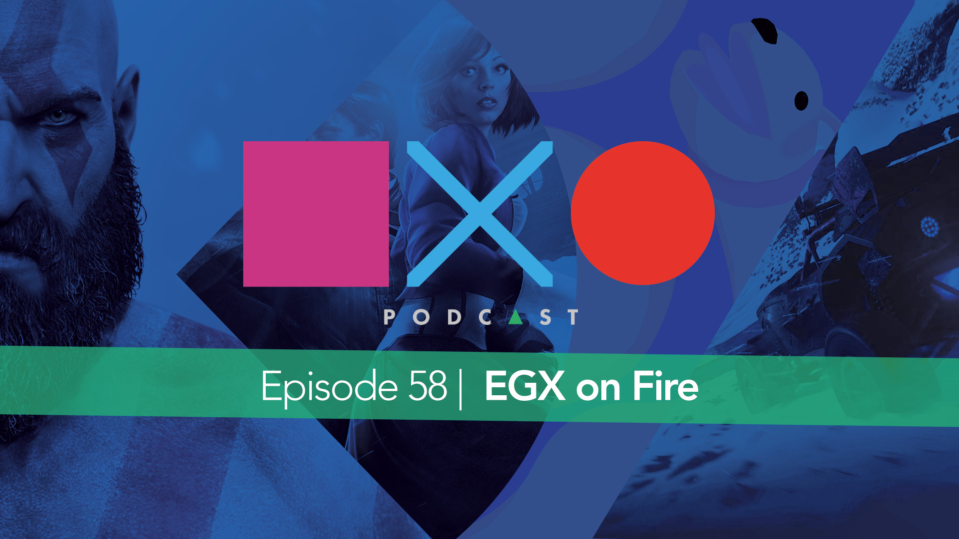 Episode 58 | EGX On Fire