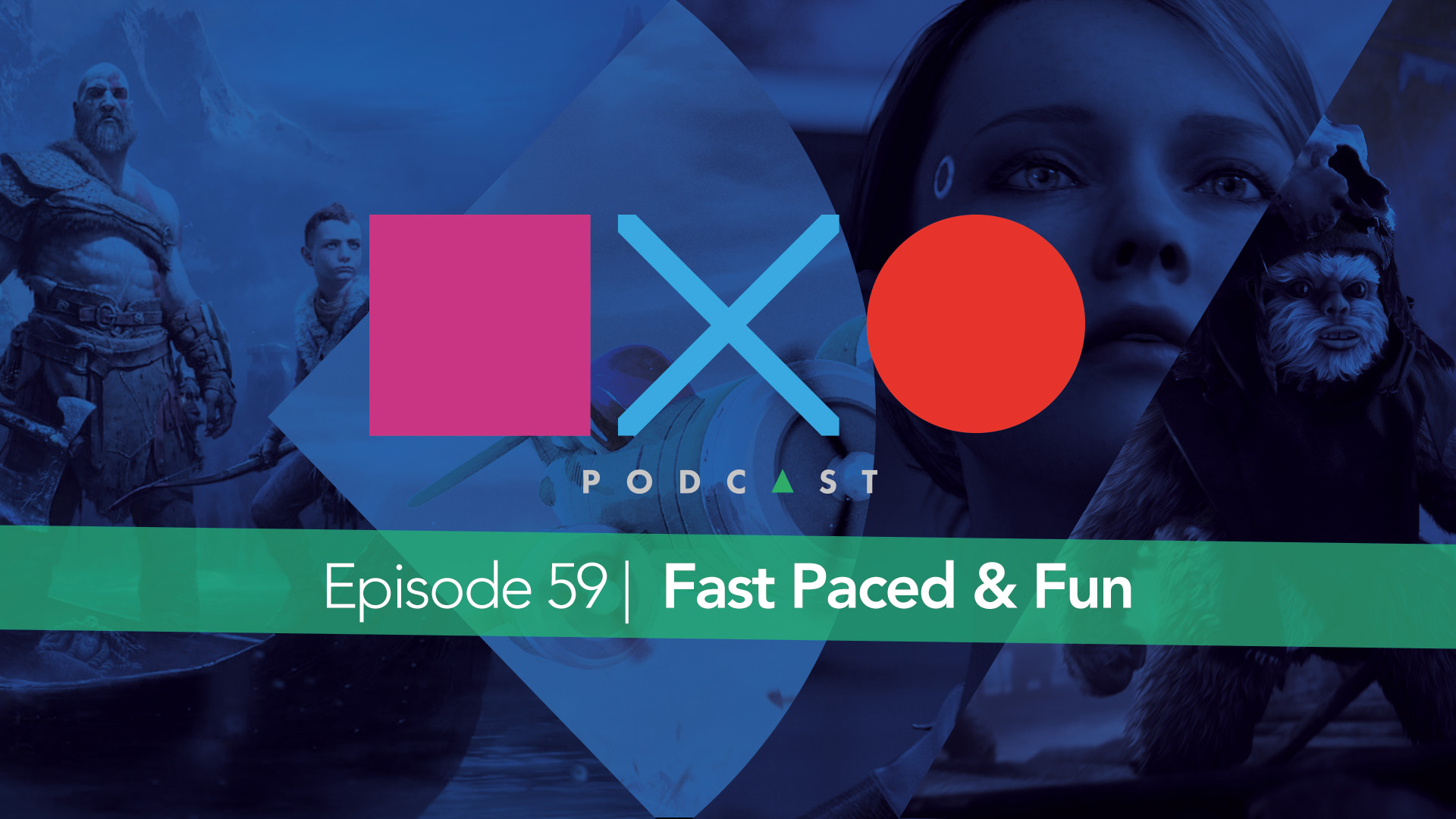 Episode 59 | Fast Paced & Fun