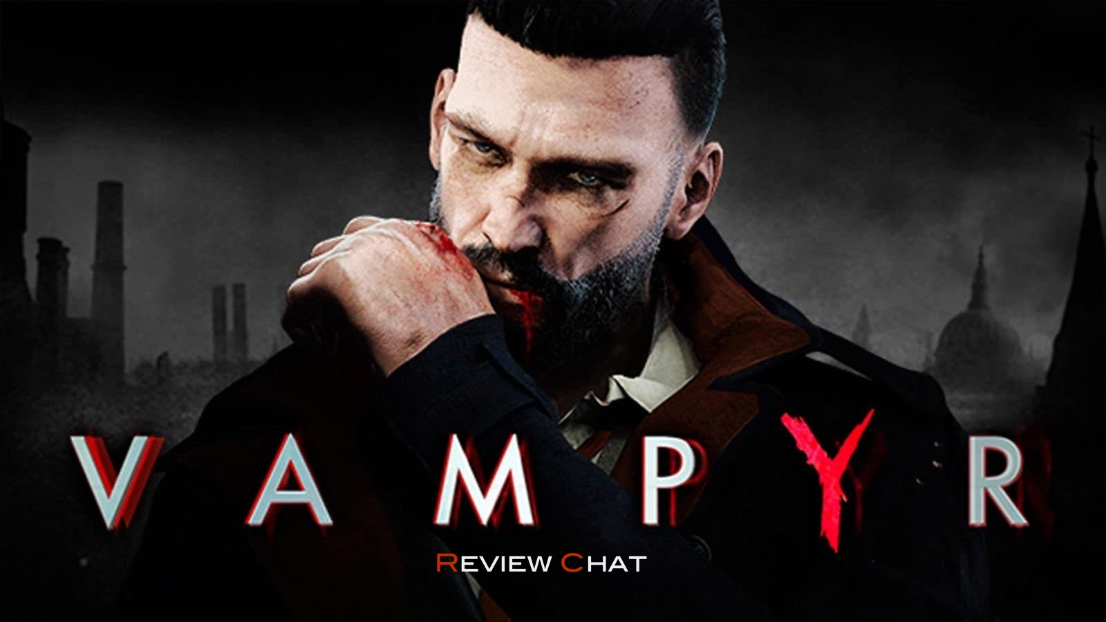 Vampyr | Review Chat