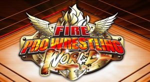 Fire Pro Wrestling World – PS4 | Review