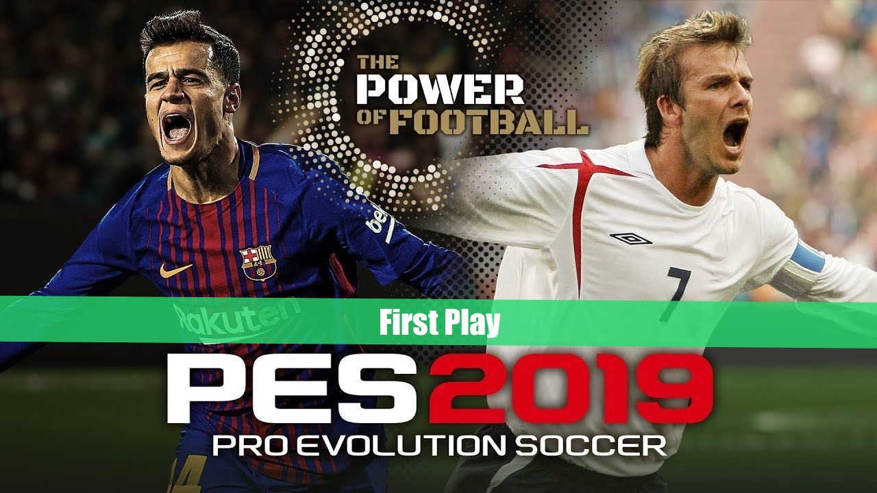 PES 2019 Demo | First Play