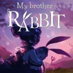 My Brother Rabbit