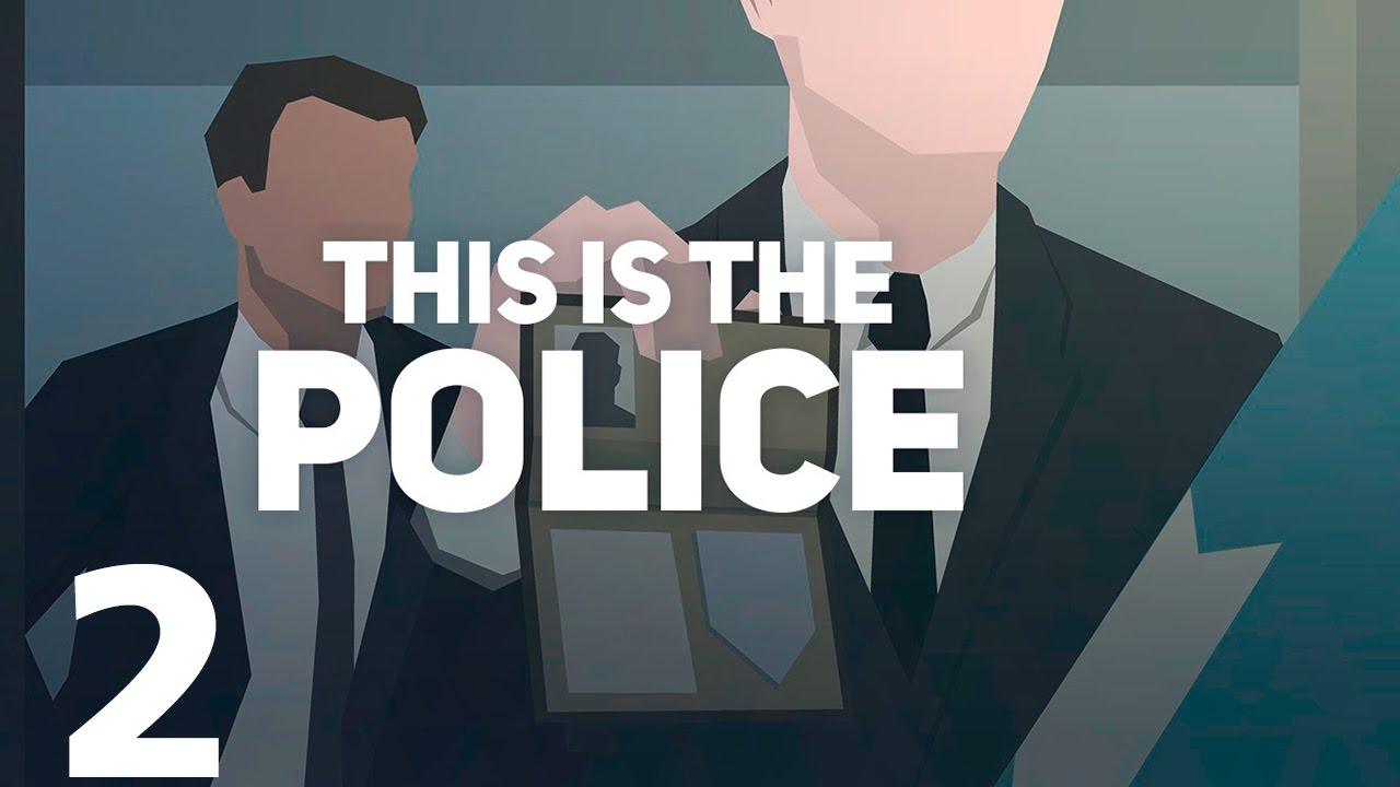 This is the Police 2 – PS4 | Review