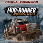 Spintyres: Mudrunner - American Wilds