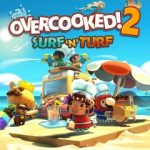 Overcooked 2: Surf and Turf