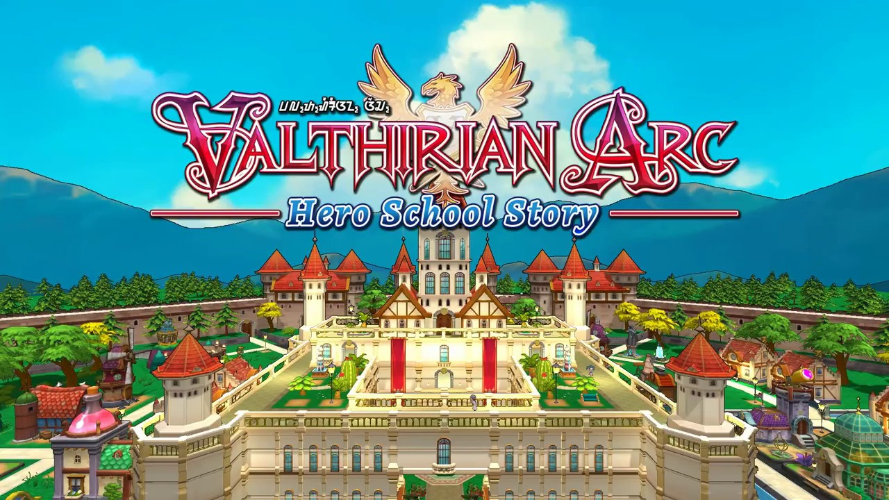 Valthirian Arc Hero School Story – PS4 | Review