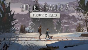 Life is Strange 2 : Rules – PS4 | Review