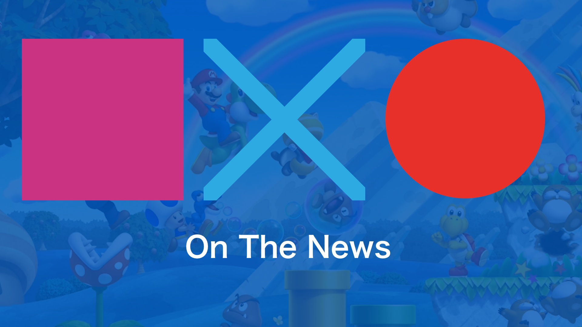 Super Mario U Deluxe Hits Number One + Anthem won't have Lootboxes | SquareXO On The News