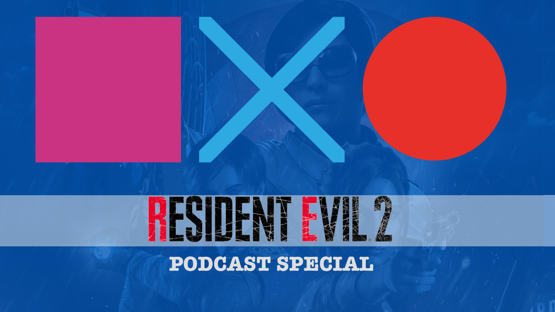 Resident Evil 2 | Podcast Special