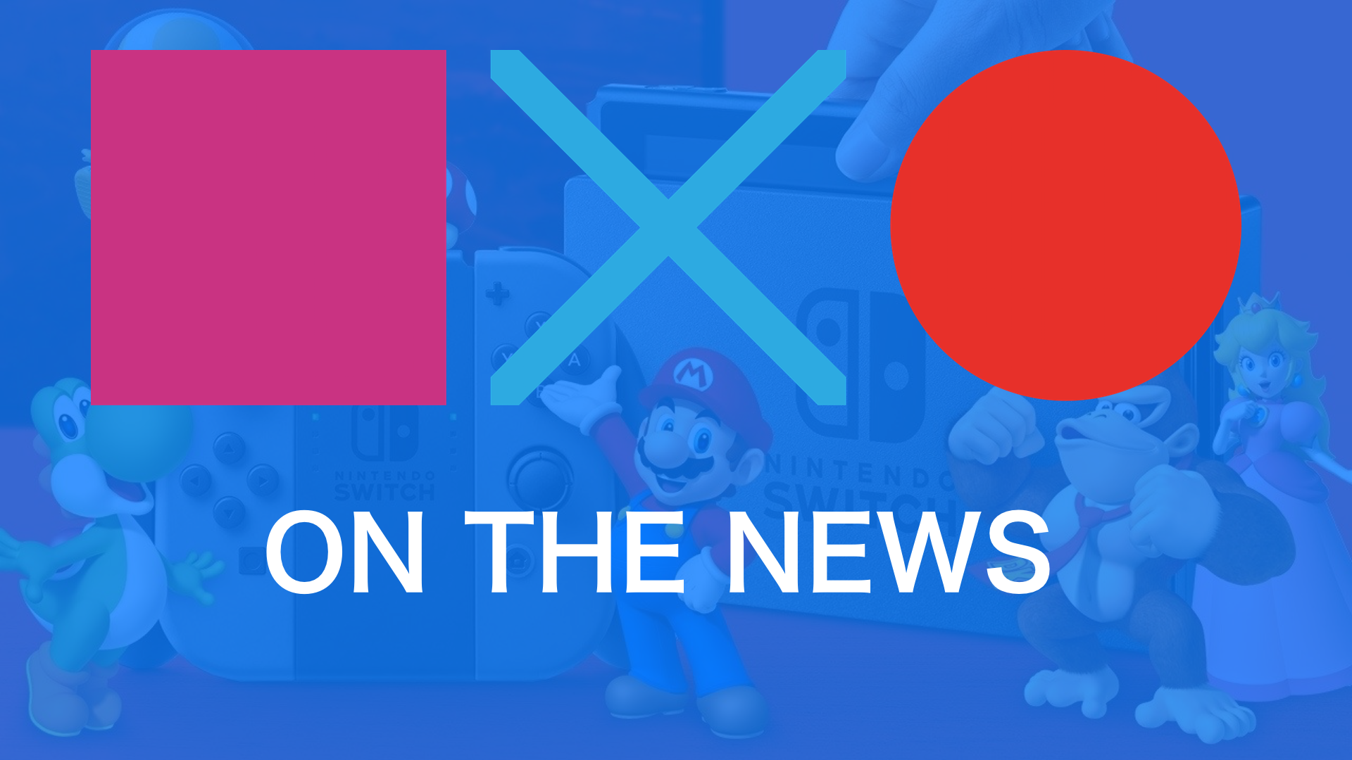 New Games Revealed + Nintendo Direct Detailed | SquareXO On The News