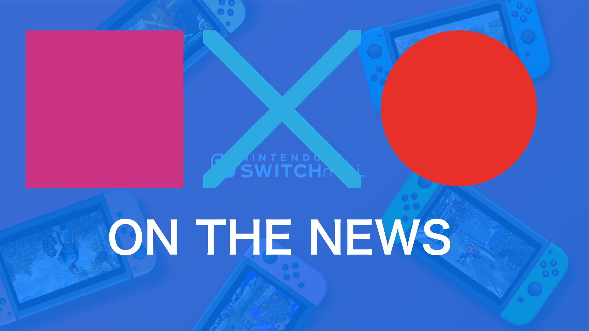 Latest Charts + Nintendo Switch VR Incoming? | SquareXO On The News