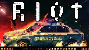 Riot: Civil Unrest – PS4 | Review
