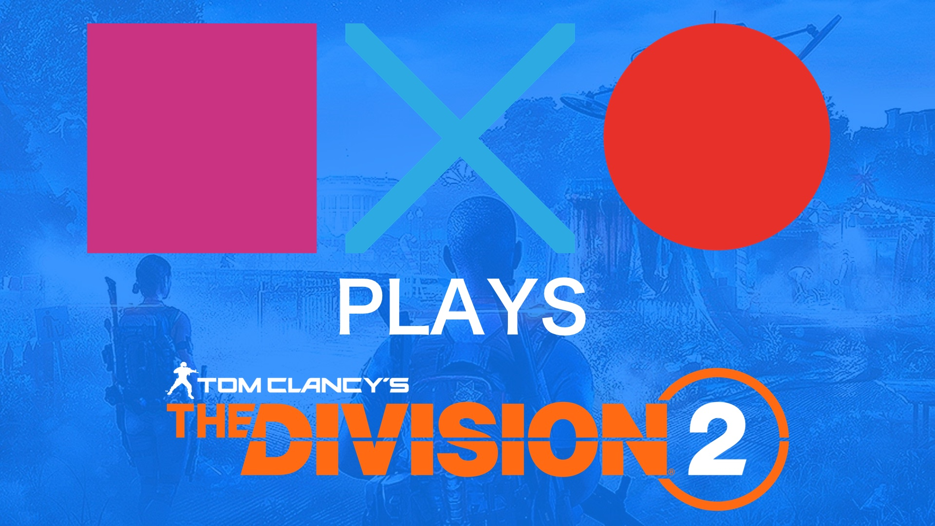 The Division 2 | SquareXO Plays