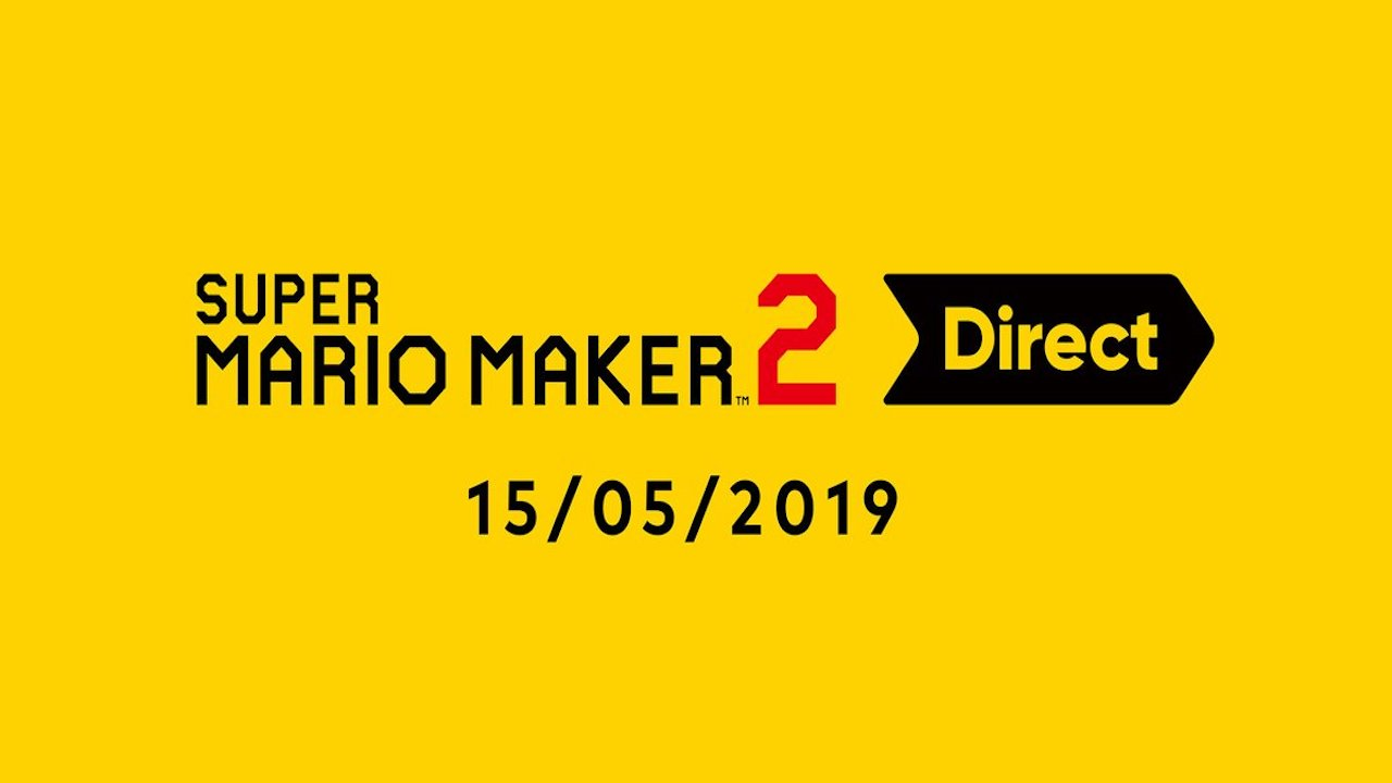 Super Mario Maker 2 Direct takes place on May 15