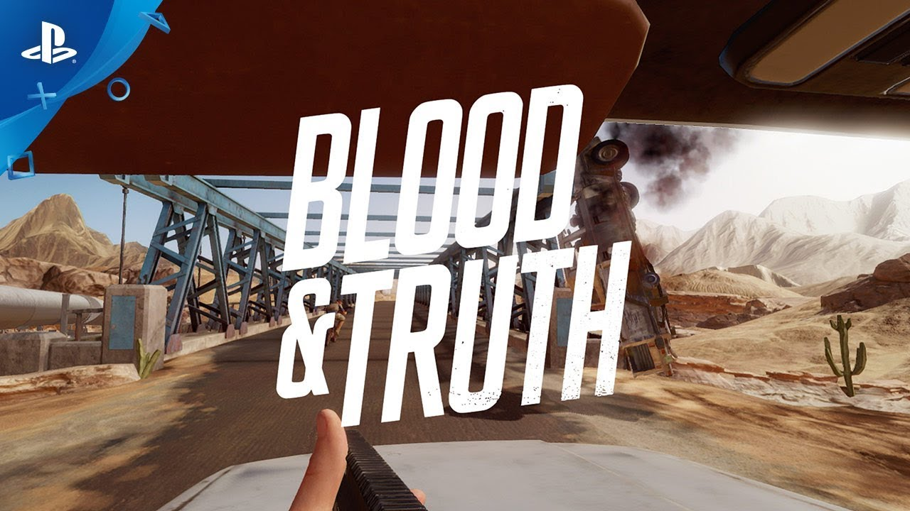 Blood and Truth – PSVR | Review