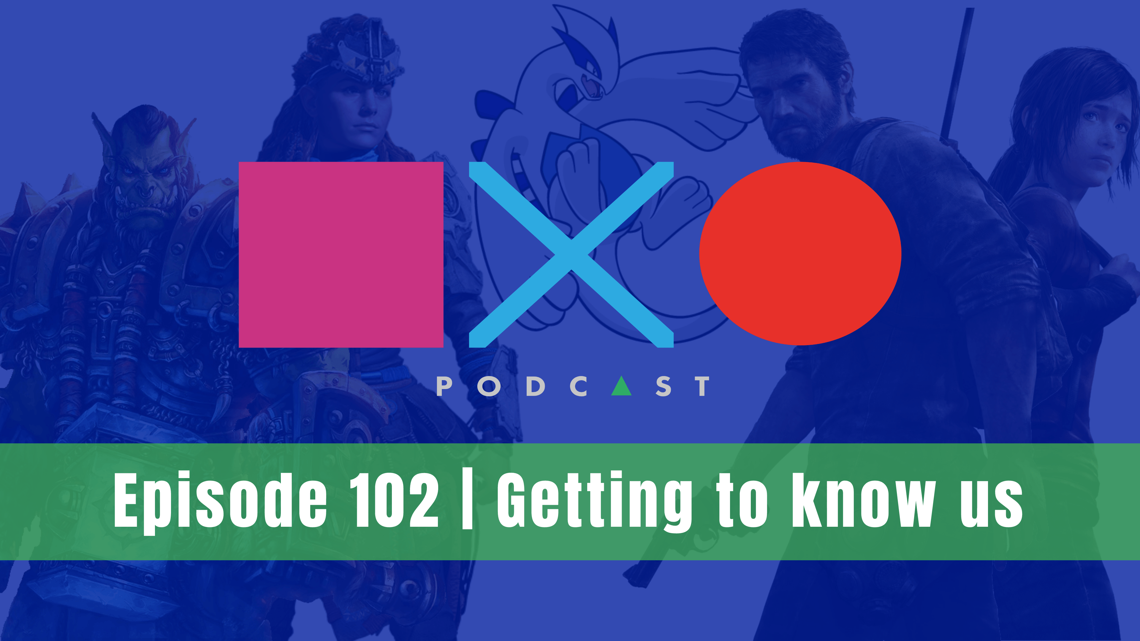 SquareXO | Gaming Podcast | Episode 102 | Get to know us!