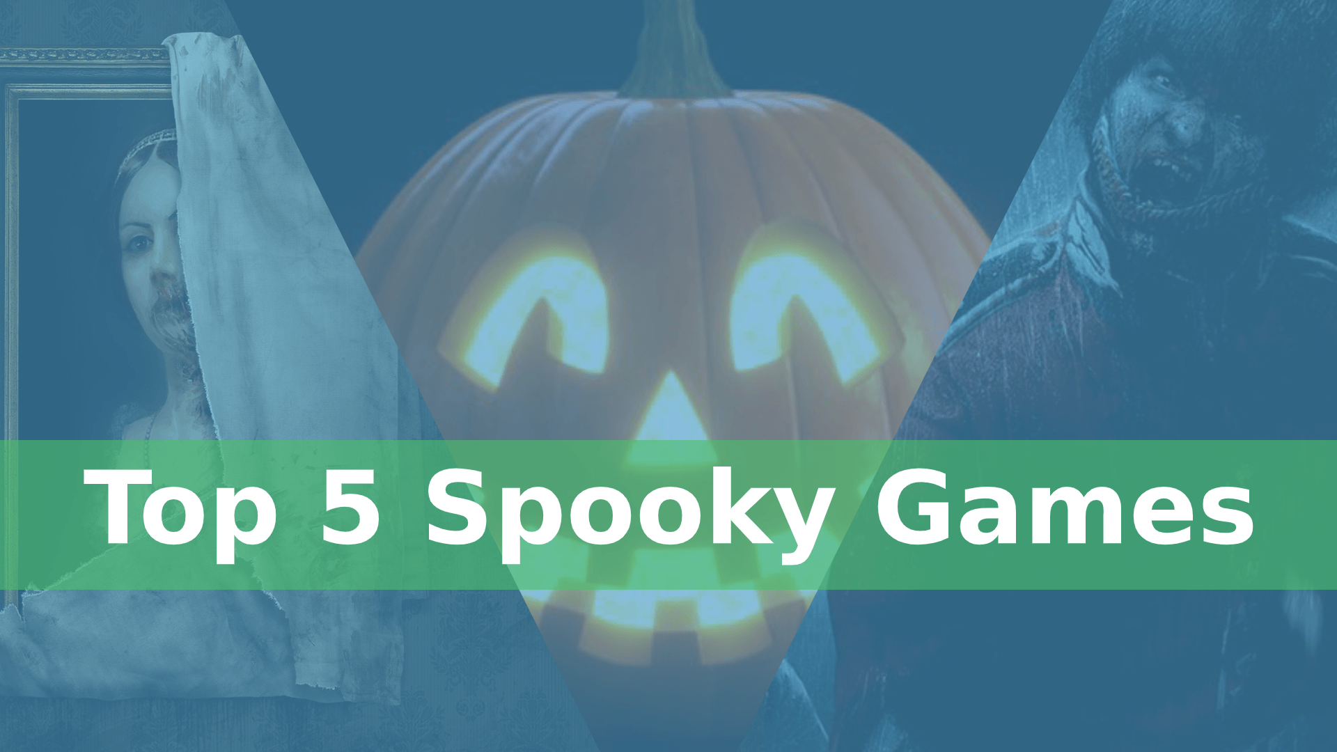 Top 5 Spooky Video Games