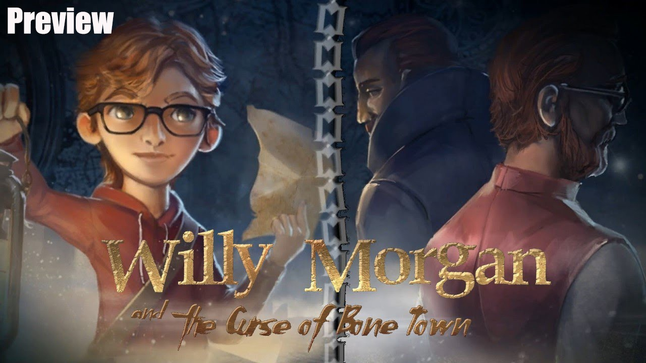 Willy Morgan and The Curse of Bone Island | Preview