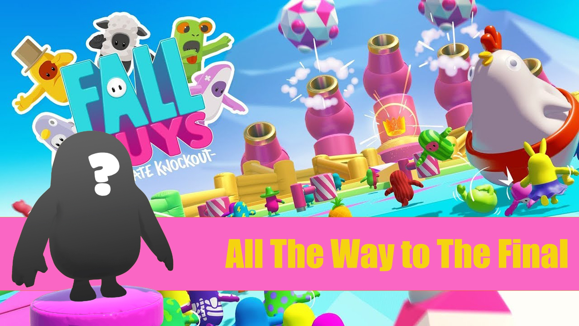 Fall Guys – All The Way to The Final